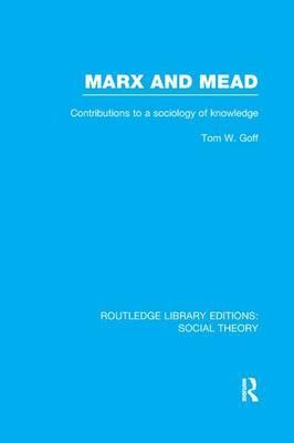 Marx and Mead