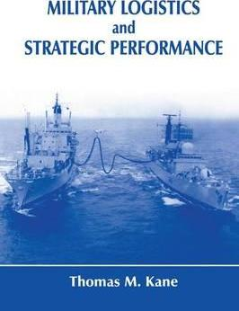 Military Logistics and Strategic Performance