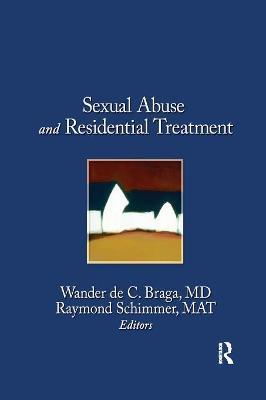 Sexual Abuse and Residential Treatment
