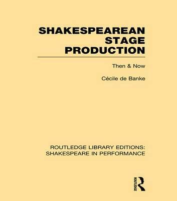 Shakespearean Stage Production