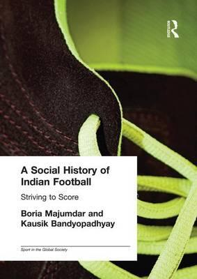 A Social History of Indian Football