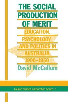 The Social Production of Merit