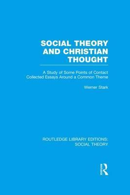 Social Theory and Christian Thought