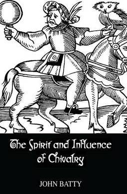 Spirit & Influences of Chivalry
