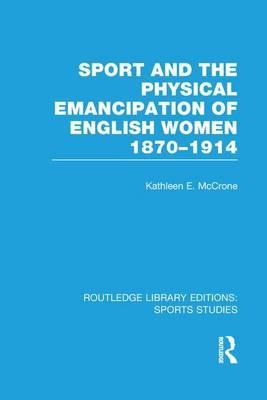 Sport and the Physical Emancipation of English Women