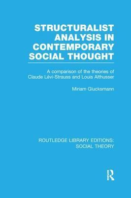 Structuralist Analysis in Contemporary Social Thought