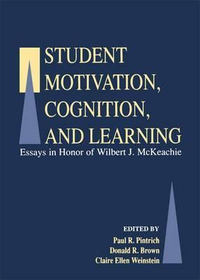 Student Motivation, Cognition, and Learning
