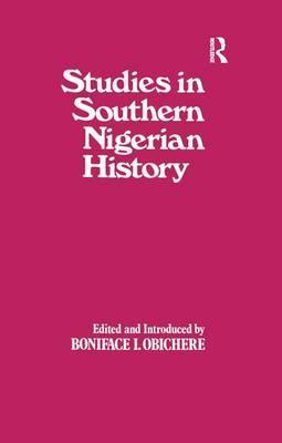 Studies in Southern Nigerian History