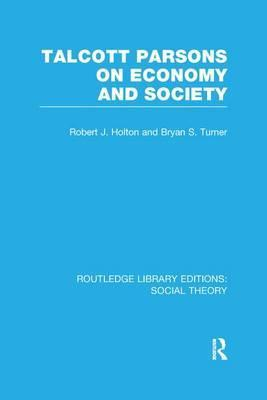 Talcott Parsons on Economy and Society