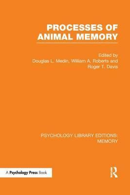Processes of Animal Memory