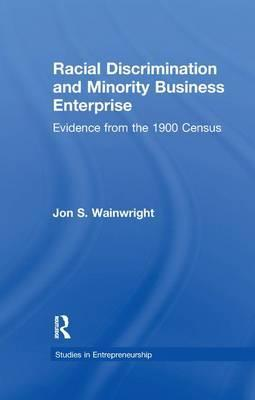 Racial Discrimination and Minority Business Enterprise