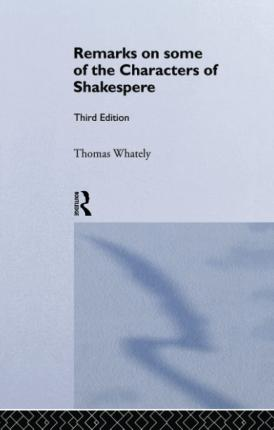 Remarks on Some of the Characters of Shakespeare
