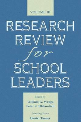 Research Review for School Leaders: Volume III