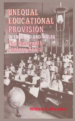 Unequal Educational Provision in England and Wales