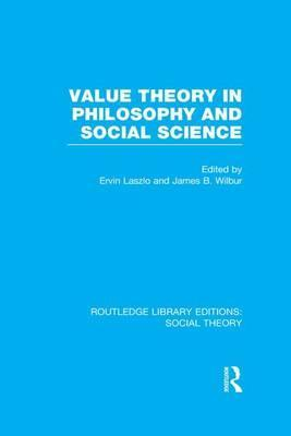 Value Theory in Philosophy and Social Science