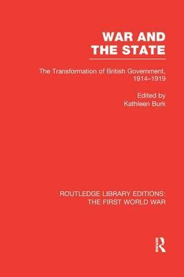 War and the State (Rle the First World War)