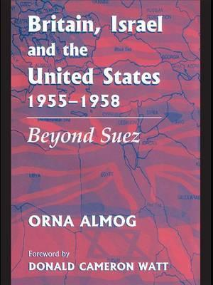 Britain, Israel and the United States, 1955-1958