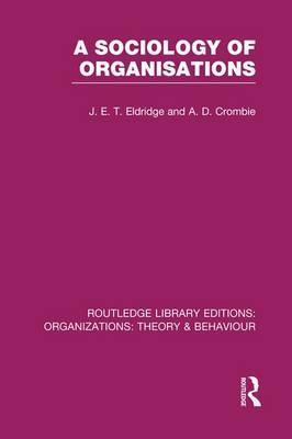 A Sociology of Organisations