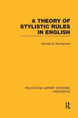 A Theory of Stylistic Rules in English