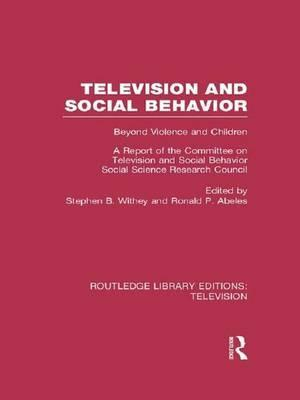 Television and Social Behavior