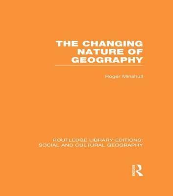 The Changing Nature of Geography