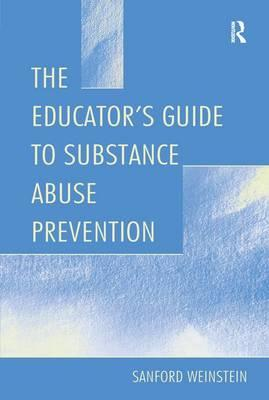 THE EDUCATOR S GUIDE TO SUBSTANCE A