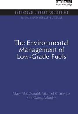 The Environmental Management of Low-Grade Fuels