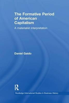 The Formative Period of American Capitalism