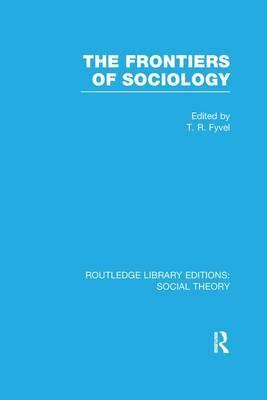 The Frontiers of Sociology