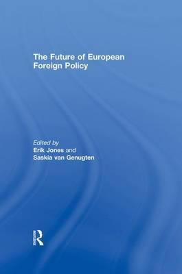 The Future of European Foreign Policy