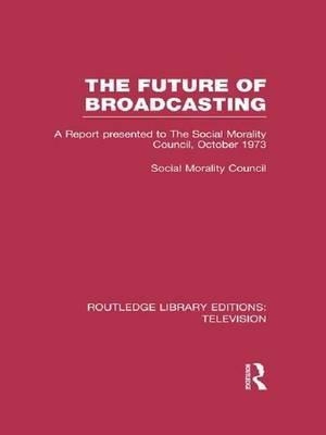The Future of Broadcasting