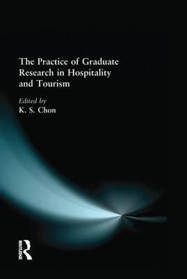 The Practice of Graduate Research in Hospitality and Tourism