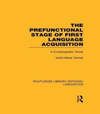 The Prefunctional Stage of First Language Acquistion