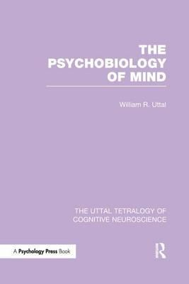 The Psychobiology of Mind