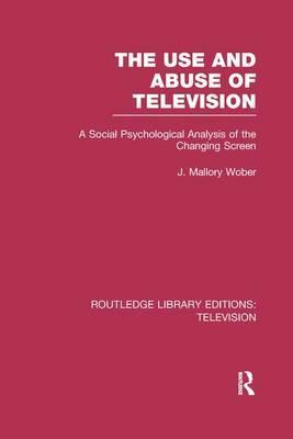 The Use and Abuse of Television