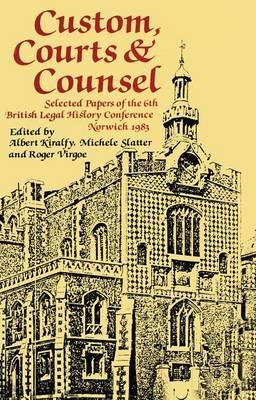 Custom, Courts, and Counsel