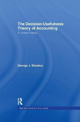 The Decision Usefulness Theory of Accounting