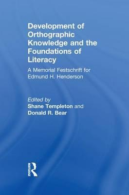 Development of Orthographic Knowledge and the Foundations of Literacy