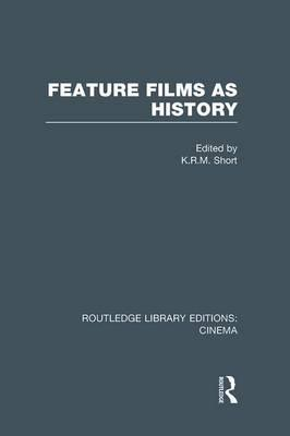 Feature Films as History
