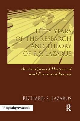 Fifty Years of the Research and Theory of R.S. Lazarus