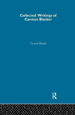 Collected Writings of Carmen Blacker