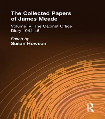Collected Papers James Meade: Volume 4