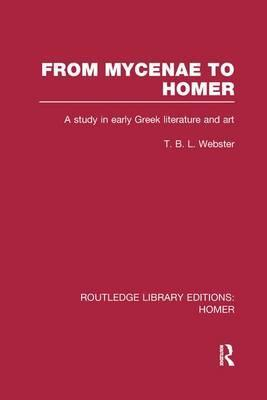 From Mycenae to Homer