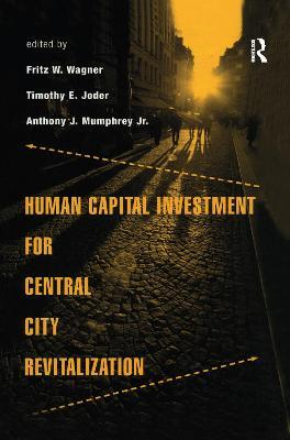 Human Capital Investment for Central City Revitalization