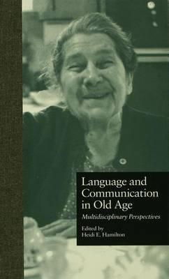 Language and Communication in Old Age
