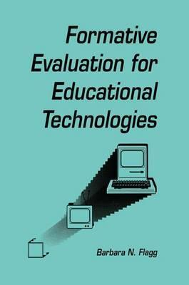 Formative Evaluation for Educational Technologies