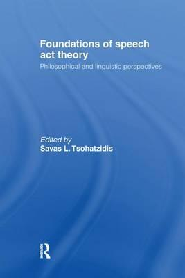 Foundations of Speech Act Theory