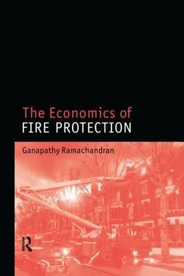 The Economics of Fire Protection