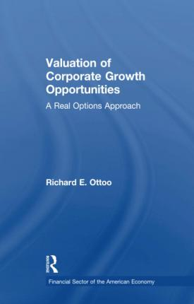 Valuation of Corporate Growth Opportunities