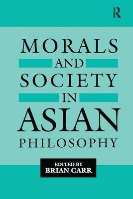 Morals and Society in Asian Philosophy